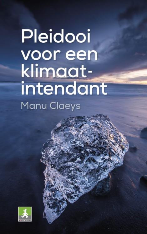 Boek 'Pleidooi voor een klimaatintendant' – ManuClaeys